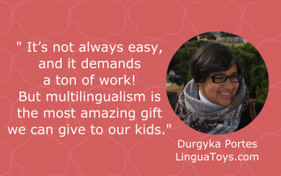 Raising Multilingual Kids with Durgyka of LinguaToys