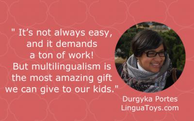 Raising Multilingual Kids with Durgyka of LinguaToys